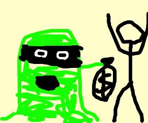 Green slime monster stick up robbery