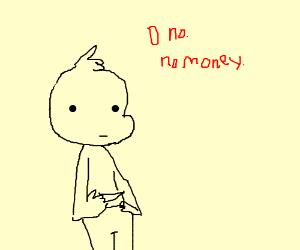 """0"" n0, n0 m0ney."