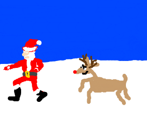 Santa being chased by rudolph