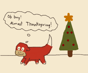 Slowpoke excited for Thanksgiving feast
