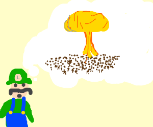 Luigi having thoughts of genocide most likely