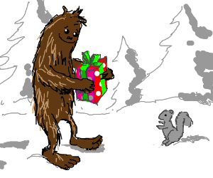 Even Sasquatch is in the gift-giving spirit!