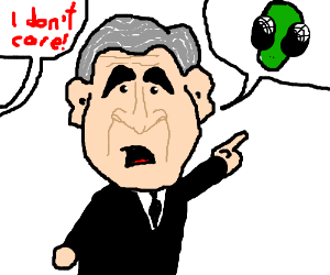 G.W. Bush claims he saw aliens; no one cares.