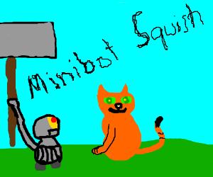 minibot squishing a cat