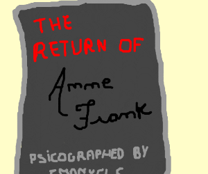 The sequel to Anne Frank's diary