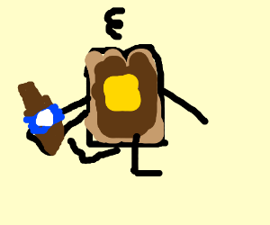 piece of toast (I hope) with a hangover.