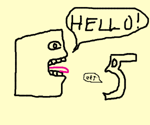 """square says """"hi"""" to five"""