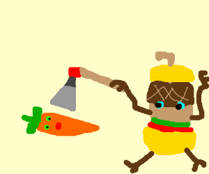 Carrot executed by acorn cheeseburger man