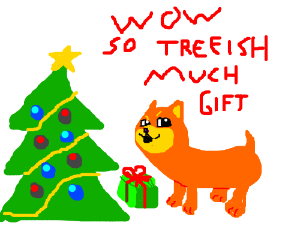 doge happy to have christmas tree and presents - Christmas Doge