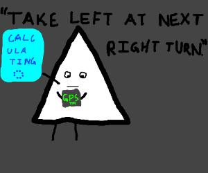 Triangle's GPS lied to him