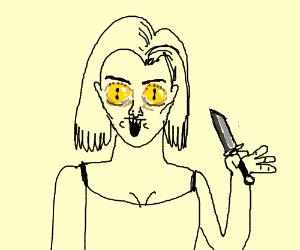 Girl has lizard eye;holds knife with half-hand