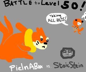PieInABox vs StoicStein... Battle to level 50!