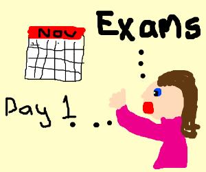 Exam Week: Day 1