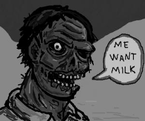 Zombie milk man