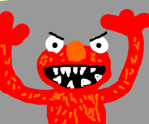 Elmo wants to eat you!