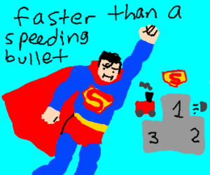 Superman is the fastest.