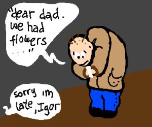 Igor's dad is late so igor made a poem