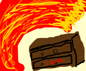 """tidal wave of fire [previous """"drawer"""" is lame]"""