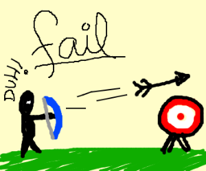 Fail archer.