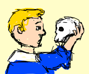 Alas, poor Yorick! I kn--HEY. EYES UP HERE.