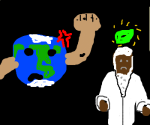 The world is angry at god