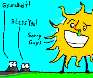 Sun catches a cold, kills people with sneeze