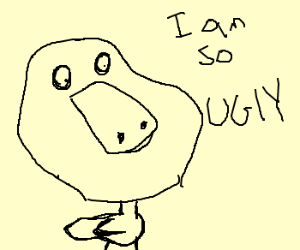 The ugly duckling is forever alone