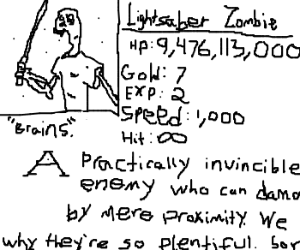Lightsaber zombie is a strong RPG character