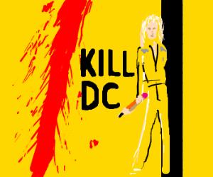 Quentin Tarantino Presents: Kill DC.