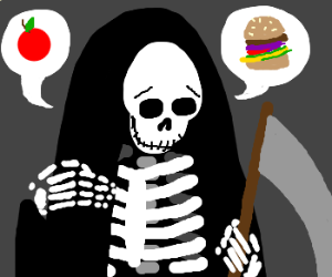 Death himselfs is starving to death.