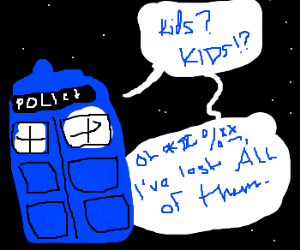 Dr. Who loses track of his many kids
