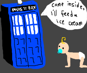 Tardis tries to entice a baby