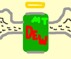 Mountain Dew is an Angel