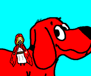 Red Riding Hood rides Clifford Big Red Dog