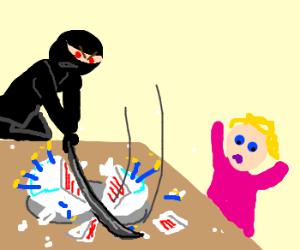 Evil ninja destroys your birthday cake.