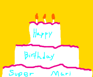 Happy birthday SuperMari!