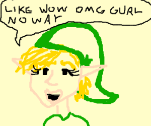 Link is a valley girl