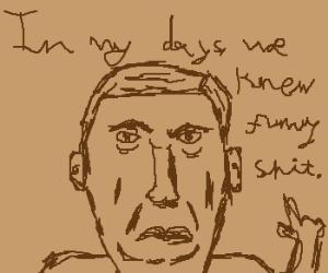 old man wants to hear classic jokes