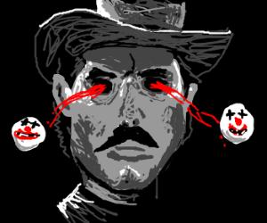Cowboy clown's eyes pop out