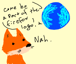 the fox doesent want to be a part of firefox