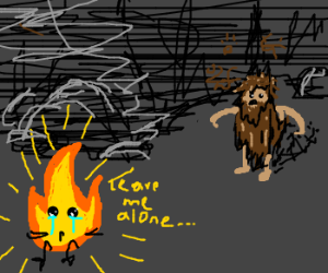 Flame doesn't want to be hugged by caveman