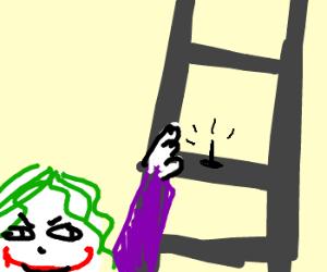 Devious Joker puts thumbtack on ladder