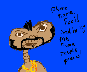 Mr ET pities the fool that doesn't phone home
