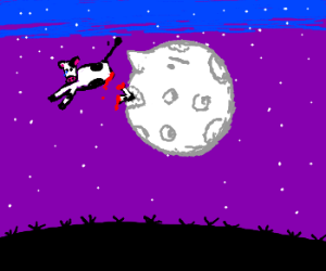 Cow jumps over moon; moon gets REVENGE!!!