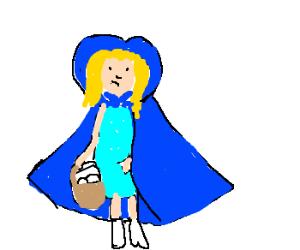 Little blue riding hood.