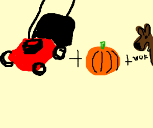 lawnmowner plus pumpkin and dog=?