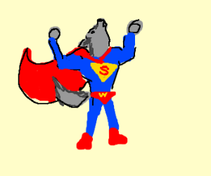 "fear me, for ""I AM SUPER WOLF"""