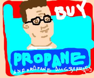Hank Hill selling propane