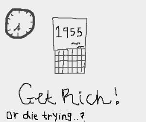 "It's 7:30. It's 1955.It's time for ""Get Rich!"""