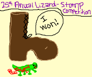 Boot wins the lizard-stomp competition